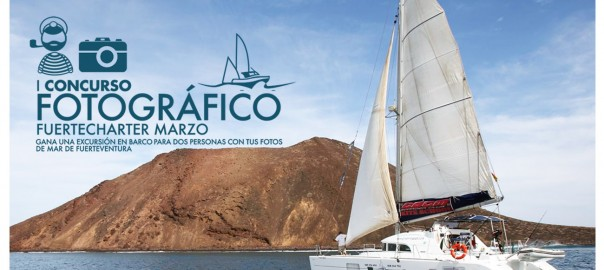 I PHOTOGRAPHIC CONTEST FUERTECHARTER (MARCH): WIN A BOAT TRIP FOR TWO PEOPLE WITH YOUR SEA PICTURES OF FUERTEVENTURA